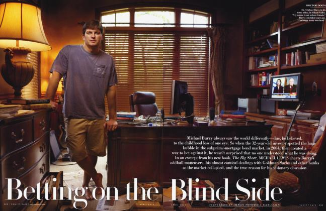 Article Preview: Betting on the Blind Side, April 2010 2010 | Vanity Fair