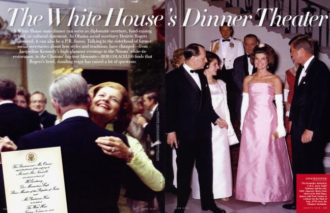 Article Preview: The White House's Dinner Theater, June 2010 2010 | Vanity Fair