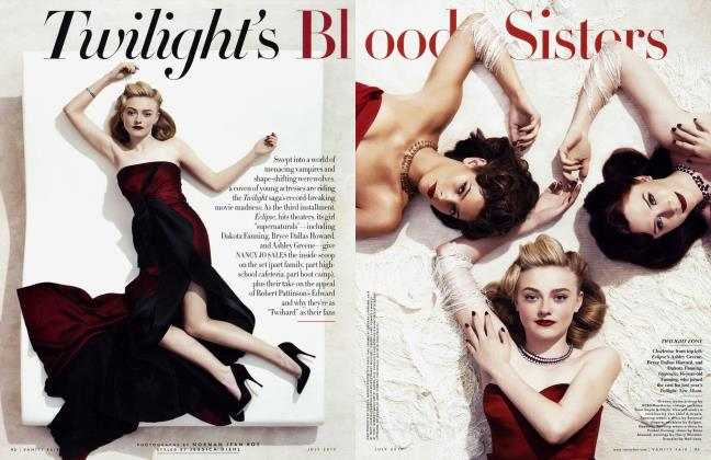 Article Preview: Twilight's Blood Sisters, July 2010 | Vanity Fair