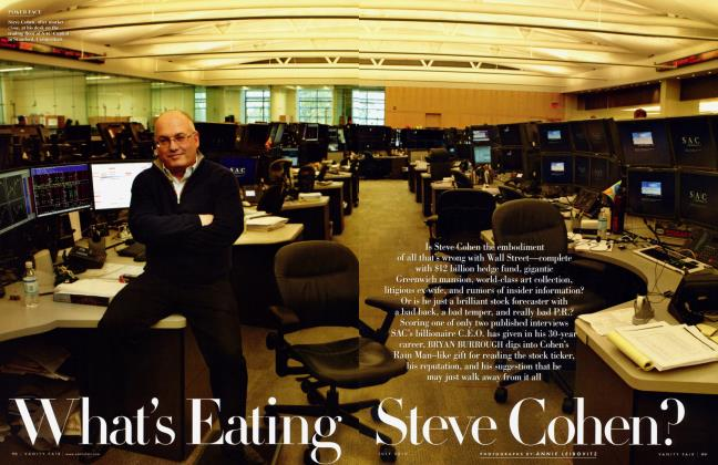 Article Preview: What's Eating Steve Cohen?, July 2010 | Vanity Fair
