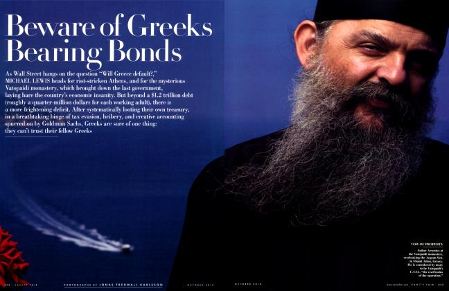 Article Preview: Beware of Greeks Bearing Bonds, October 2010 2010 | Vanity Fair