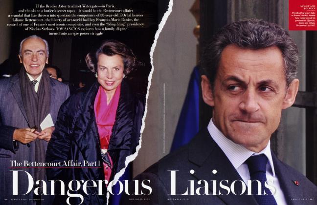 Article Preview: The Bettencourt Affair, Part I: Dangerous Liaisons, NOVEMBER 2010 2010 | Vanity Fair
