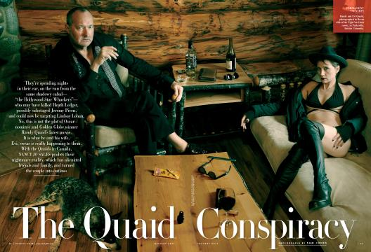The Quaid Conspiracy - January | Vanity Fair