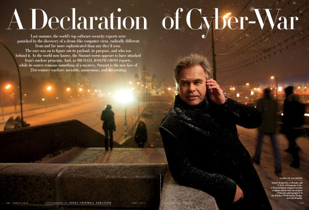 Article Preview: A Declaration of Cyber-War, April 2011 2011 | Vanity Fair