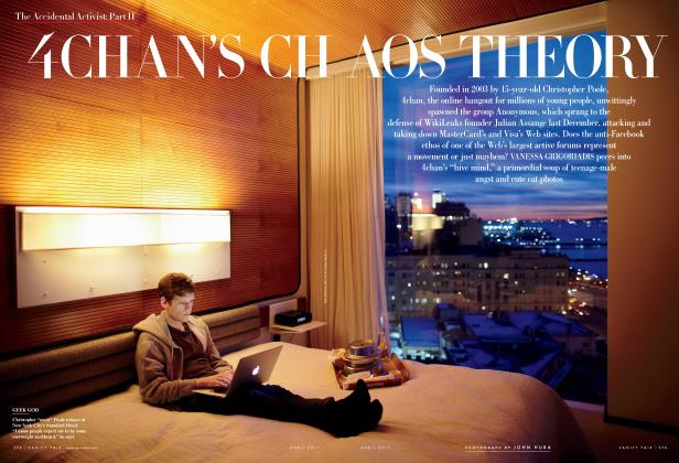 Article Preview: 4CHAN'S CHAOS THEORY, April 2011 2011 | Vanity Fair