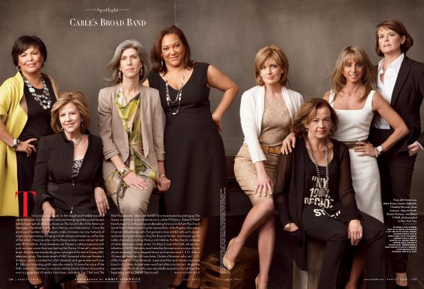 Article Preview: CABLE'S BROAD BAND, July 2011 2011 | Vanity Fair