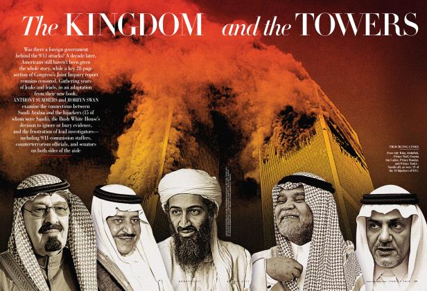 Article Preview: The KINGDOM and the TOWERS, August 2011 | Vanity Fair
