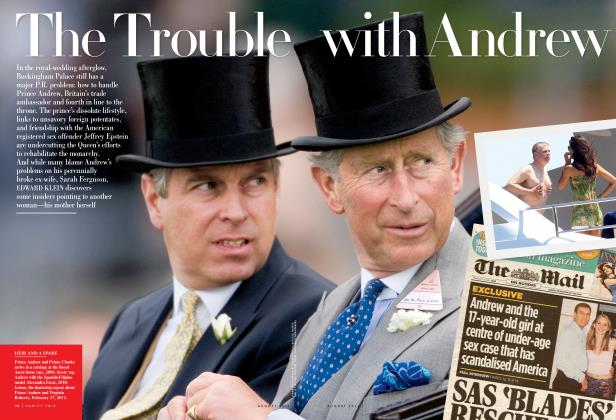 Article Preview: The Trouble with Andrew, August 2011 2011 | Vanity Fair