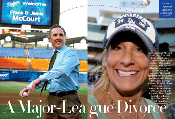 Article Preview: A Major-League Divorce, August 2011 | Vanity Fair
