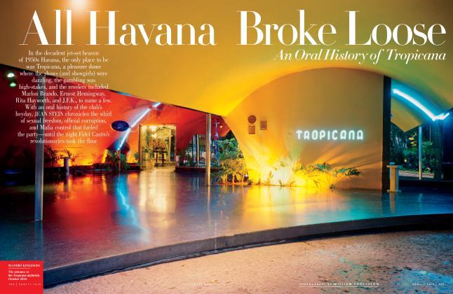 All Havana Broke Lose An Oral History of Tropicana