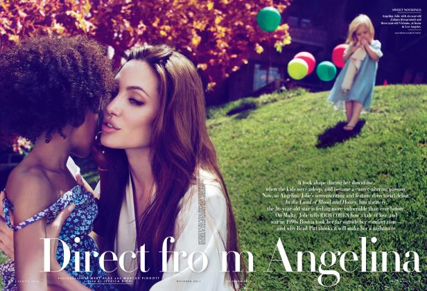 Article Preview: Direct from Angelina, October 2011 2011 | Vanity Fair