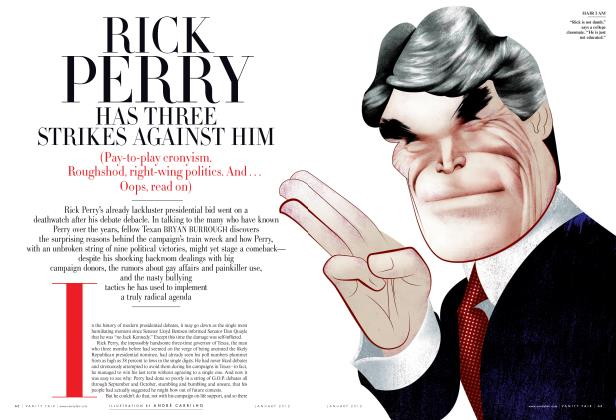 Article Preview: RICK PERRY HAS THREE STRIKES AGAINST HIM, January 2012 | Vanity Fair
