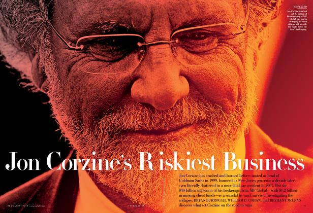 Article Preview: Jon Corzine's Riskiest Business, February 2012 | Vanity Fair