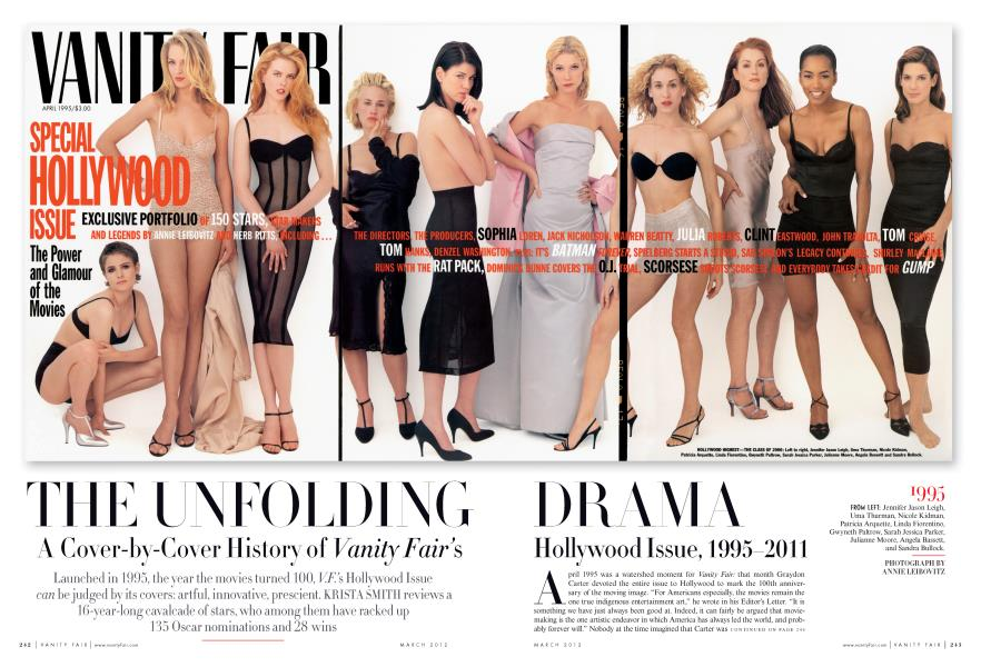 THE UNFOLDING DRAMA A Cover-by-Cover History of Vanity Fair's Hollywood Issue, 1995-2011