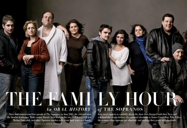 Article Preview: THE FAMILY HOUR An ORAL HISTORY of THE SOPRANOS, April 2012 | Vanity Fair