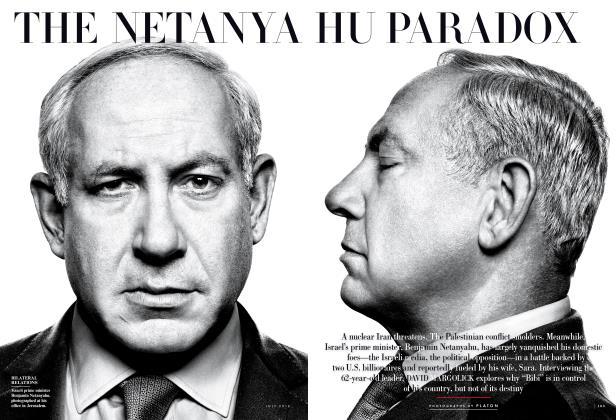 Article Preview: THE NETANYAHU PARADOX, July 2012 2012 | Vanity Fair