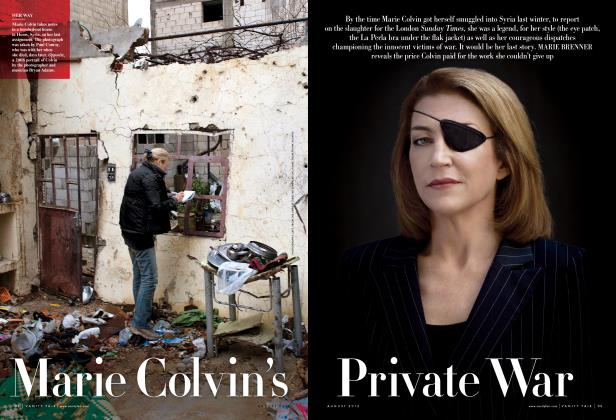 Article Preview: Marie Colvin's Private War, August 2012 2012 | Vanity Fair