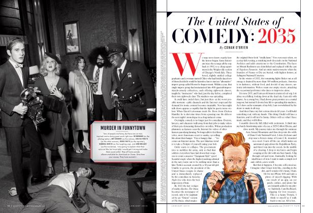 Article Preview: The United States of COMEDY: 2035, January 2013 2013 | Vanity Fair