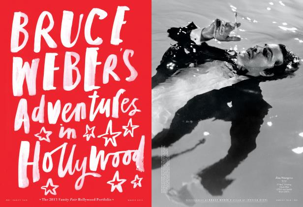 Article Preview: BRUCE WEBER'S Adventures in Hollywood, March 2013 2013 | Vanity Fair