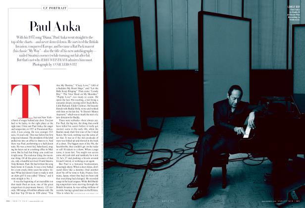 Article Preview: Paul Anka, May 2013 2013 | Vanity Fair