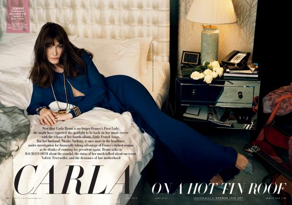 Article Preview: CARLA ON A HOT TIN ROOF, June 2013   Vanity Fair
