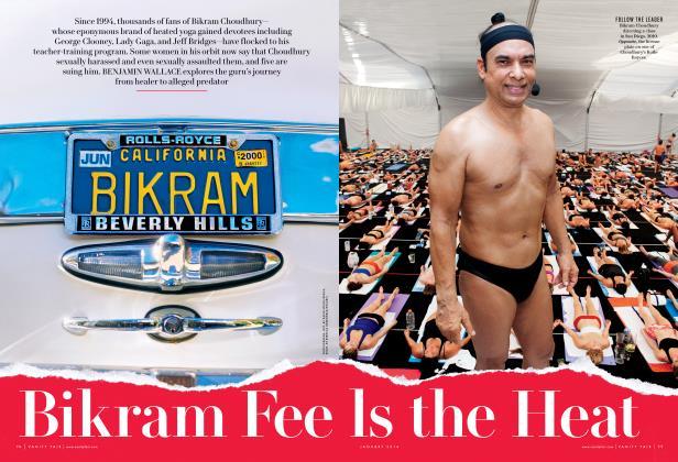 Article Preview: Bikram Feels the Heat, January 2014 2014 | Vanity Fair