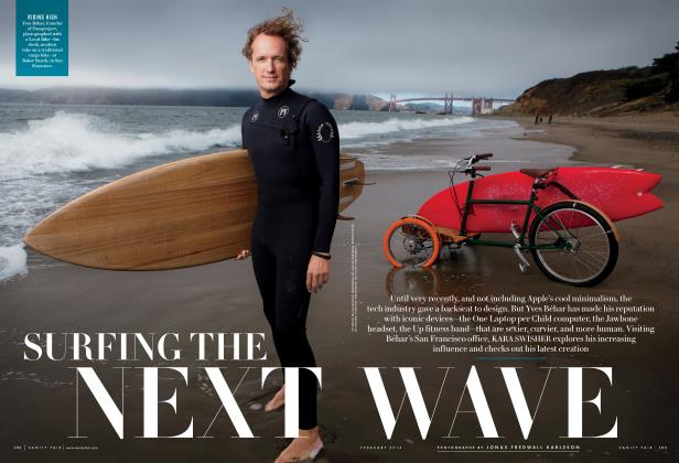 Article Preview: SURFING THE NEXT WAVE, February 2014 2014 | Vanity Fair