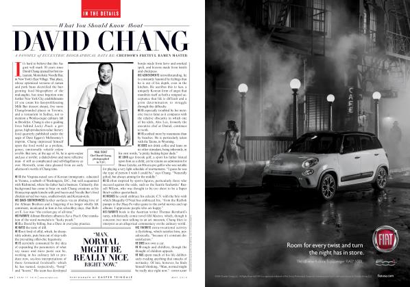 Article Preview: What You Should Know About DAVID CHANG, May 2014 2014 | Vanity Fair