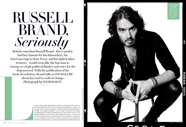 Article Preview: RUSSELL BRAND, Seriously, December 2014 | Vanity Fair