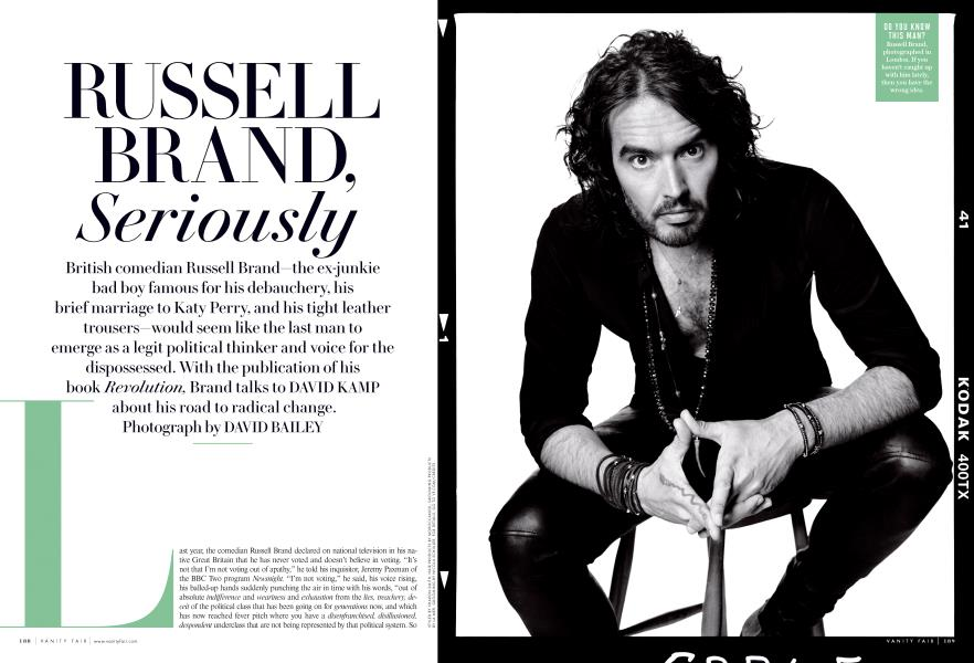 RUSSELL BRAND, Seriously