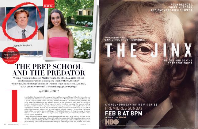 Article Preview: THE PREP SCHOOL AND THE PREDATOR, March 2015 | Vanity Fair