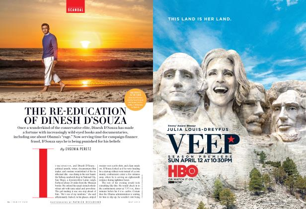 Article Preview: THE RE-EDUCATION OF DINESH D'SOUZA, May 2015 | Vanity Fair