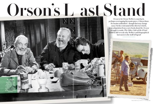 Article Preview: Orson's Last Stand, May 2015 | Vanity Fair