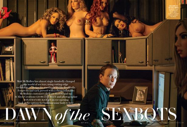 Article Preview: DAWN of the SEXBOTS, May 2015 | Vanity Fair