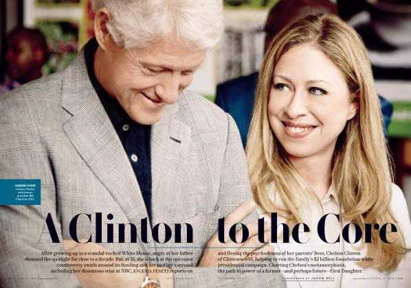 Article Preview: A Clinton to the Core, September 2015 2015 | Vanity Fair