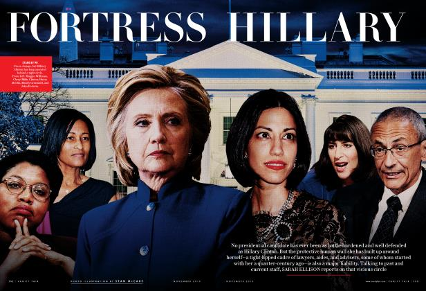 Article Preview: FORTRESS HILLARY, November 2015 2015 | Vanity Fair