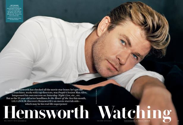 Article Preview: Hemsworth Watching, Holiday 2015/2016 2016 | Vanity Fair