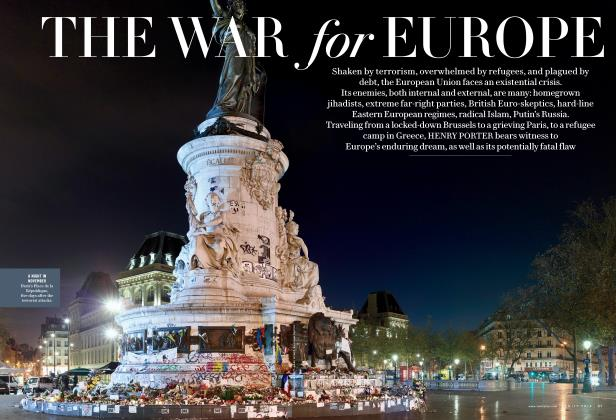 Article Preview: THE WAR for EUROPE, February 2016 | Vanity Fair
