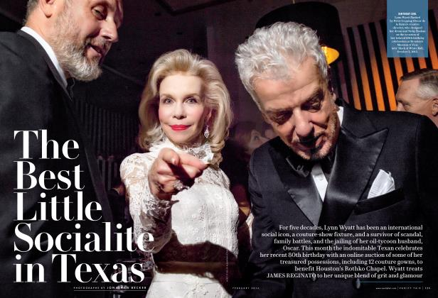 Article Preview: The Best Little Socialite in Texas, February 2016 2016 | Vanity Fair