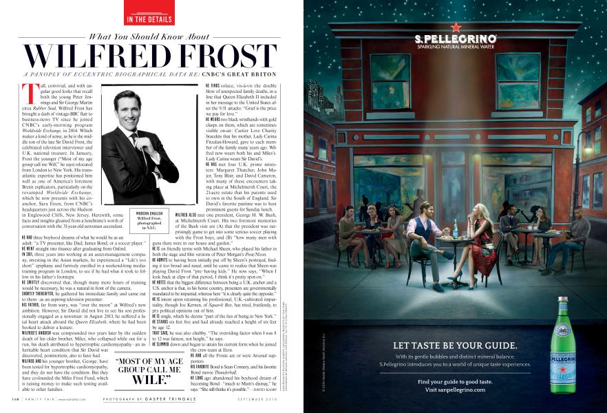 What You Should Know About WILFRED FROST