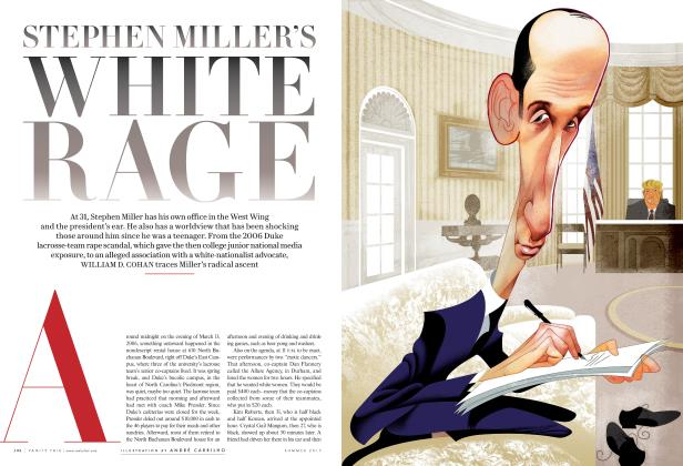 Article Preview: STEPHEN MILLER'S WHITE RAGE, Summer  2017 | Vanity Fair