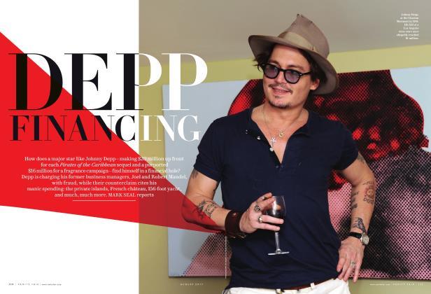 Article Preview: DEPP FINANCING, August 2017 | Vanity Fair