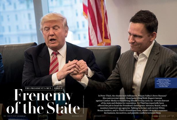 Article Preview: THE PRESIDENT'S MEN PART I:  Frenemy of the State, November 2017 | Vanity Fair