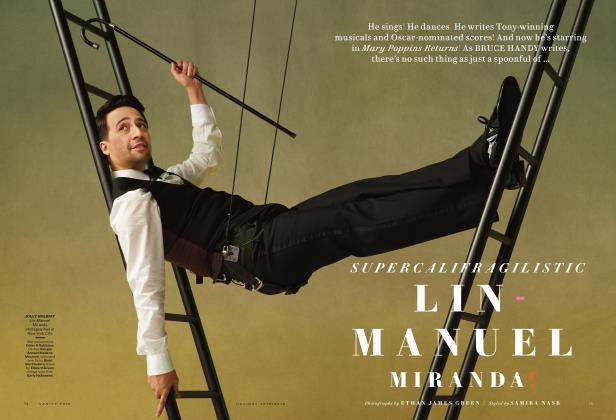 Article Preview: SUPERCALIFRAGILISTIC LIN-MANUEL MIRANDA!, HOLIDAY 2018/2019 2019 | Vanity Fair