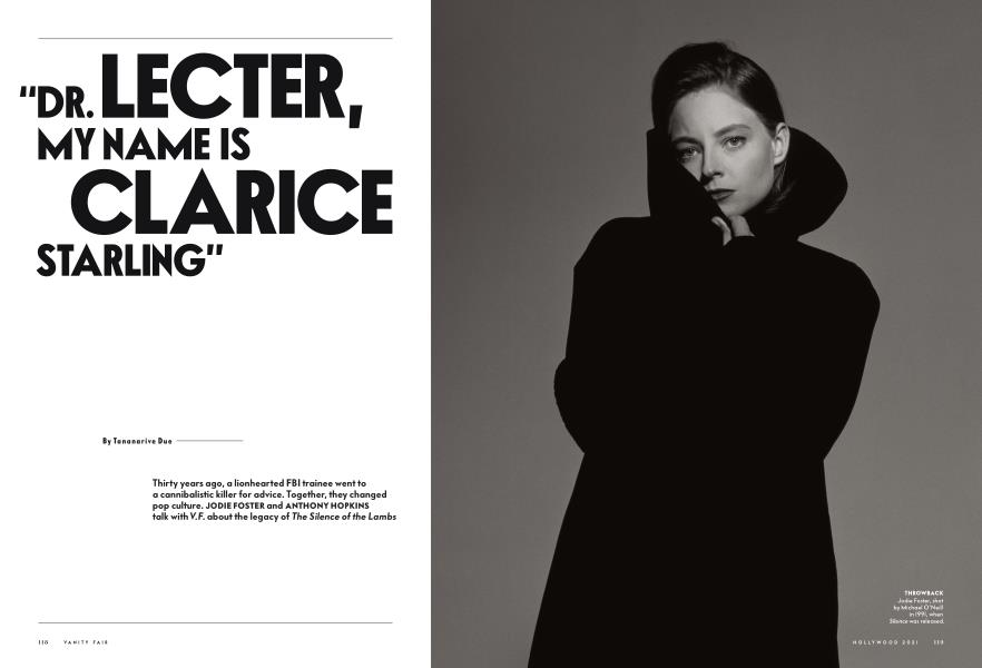 """""""DR. LECTER, MY NAME IS CLARICE STARLING"""""""